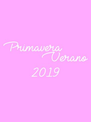 Primavera/ Verano 2019
